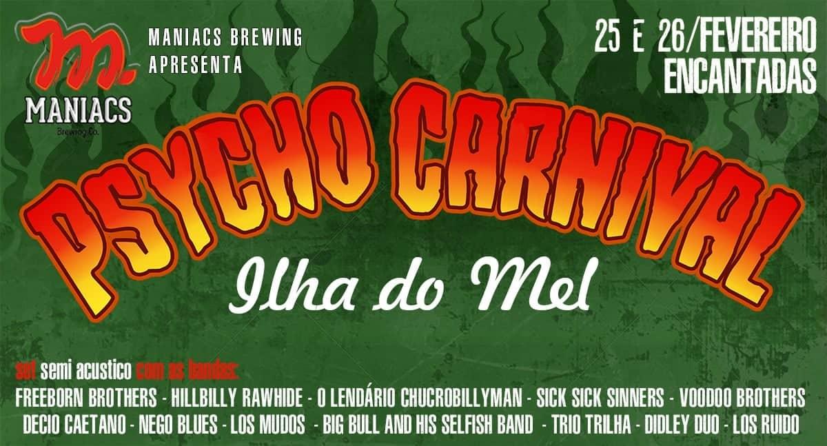 Psycho Carnival Ilha do Mel